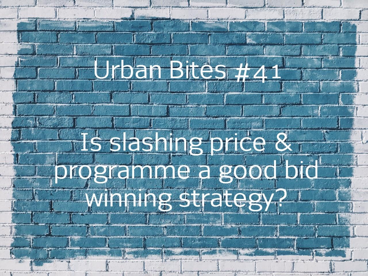 Is slashing price & programme a good construction bid winning strategy?
